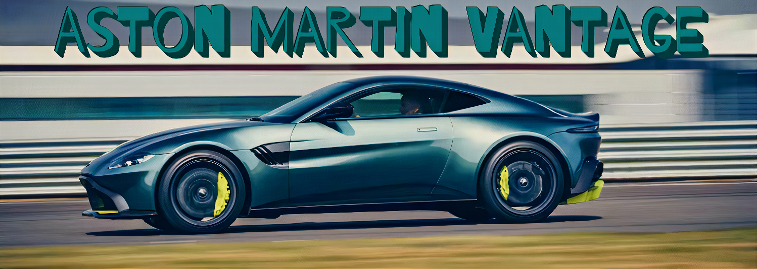 Aston Martin Vantage | Speed, Price, Records, and Specifications (2020)